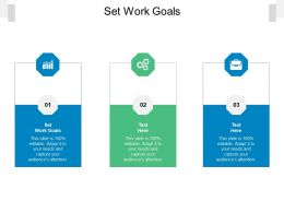 Set Work Goals Ppt Powerpoint Presentation Professional File Formats Cpb