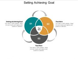 Setting Achieving Goal Ppt Powerpoint Presentation Infographic Template Design Cpb