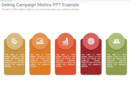 Setting Campaign Metrics Ppt Example