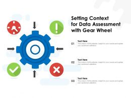 Setting Context For Data Assessment With Gear Wheel