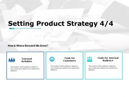 Setting Product Strategy 4 4 Ppt Powerpoint Presentation Gallery Designs Download