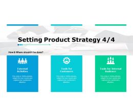 Setting Product Strategy 4 4 Slide2 Ppt Powerpoint Presentation Gallery Design Templates