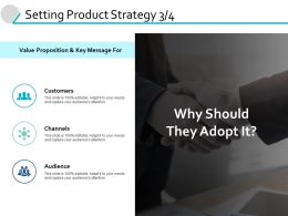 Setting Product Strategy Audience Ppt Powerpoint Presentation Gallery Smartart
