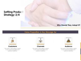 Setting Product Strategy Channels Ppt Powerpoint Presentation Outline Designs