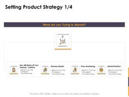 Setting Product Strategy Key Ppt Powerpoint Presentation Outline Diagrams