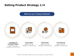 Setting Product Strategy Position Ppt Powerpoint Presentation Show Picture
