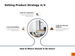 Setting Product Strategy Tools Ppt Powerpoint Presentation Summary Layouts