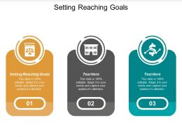 Setting Reaching Goals Ppt Powerpoint Presentation Show Slide Portrait Cpb