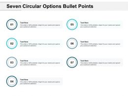 Seven Circular Options Bullet Points