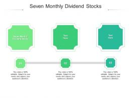 Seven Monthly Dividend Stocks Ppt Powerpoint Presentation Gallery Summary Cpb