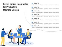 Seven Option For Productive Meeting Quotes Infographic Template