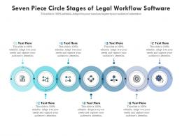 Seven Piece Circle Stages Of Legal Workflow Software Infographic Template