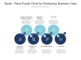 Seven Piece Puzzle Circle For Developing Business Case
