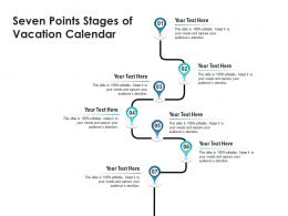 Seven Points Stages Of Vacation Calendar Infographic Template