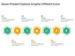 Seven Present Options Graphic Different Icons