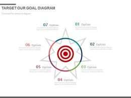 Seven Staged Target Our Goal Diagram Powerpoint Slides