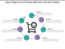 Seven Steps Arrow Process With Icons And Text Holders