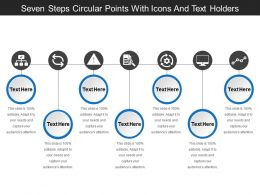 Seven Steps Circular Points With Icons And Text Holders