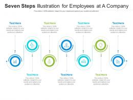 Seven Steps Illustration For Employees At A Company Infographic Template