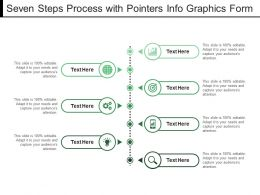 Seven Steps Process With Pointers Info Graphics Form
