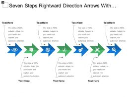 Seven Steps Rightward Direction Arrows With Text Boxes And Icons