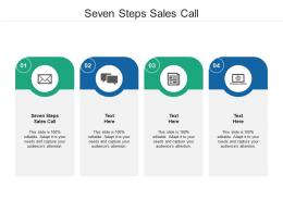Seven Steps Sales Call Ppt Powerpoint Presentation Gallery Graphics Template Cpb