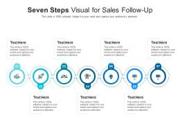 Seven Steps Visual For Sales Follow Up Infographic Template
