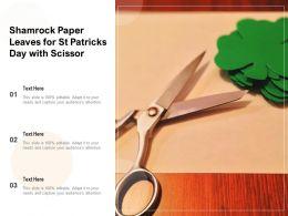 Shamrock Paper Leaves For St Patricks Day With Scissor