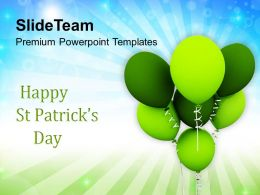 Shamrock St Patricks Day Happy With Balloons Celebration Templates Ppt Backgrounds For Slides