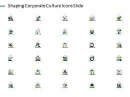 Shaping Corporate Culture Icons Slide Ppt Powerpoint Presentation File Portfolio