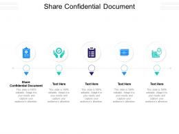 Share Confidential Document Ppt Powerpoint Ideas Background Designs Cpb