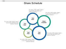 Share Schedule Ppt Powerpoint Presentation Icon Show Cpb