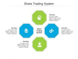 Share Trading System Ppt Powerpoint Presentation Pictures Graphics Tutorials Cpb