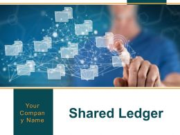 Shared Ledger Powerpoint Presentation Slides