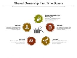 Shared Ownership First Time Buyers Ppt Powerpoint Presentation Show Cpb