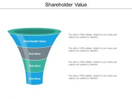 Shareholder Value Ppt Powerpoint Presentation Icon Objects Cpb