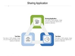 Sharing Application Ppt Powerpoint Presentation Outline Themes Cpb
