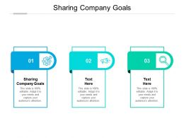 Sharing Company Goals Ppt Powerpoint Presentation Professional Ideas Cpb