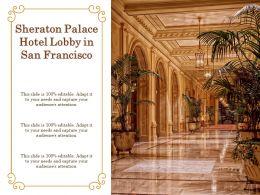 Sheraton Palace Hotel Lobby In San Francisco