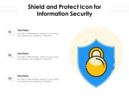 Shield And Protect Icon For Information Security