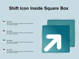 Shift Icon Inside Square Box