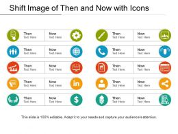 Shift Image Of Then And Now With Icons
