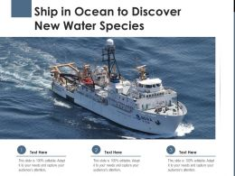 Ship In Ocean To Discover New Water Species