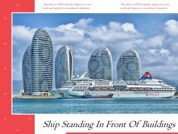 Ship Standing In Front Of Buildings