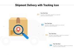 Shipment Delivery With Tracking Icon
