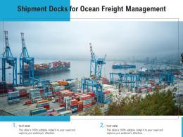 Shipment Docks For Ocean Freight Management