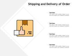 Shipping And Delivery Of Order