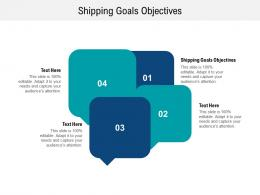 Shipping Goals Objectives Ppt Powerpoint Presentation Show Pictures Cpb