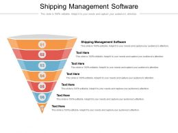 Shipping Management Software Ppt Powerpoint Presentation Inspiration Graphics Design Cpb