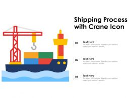 Shipping Process With Crane Icon